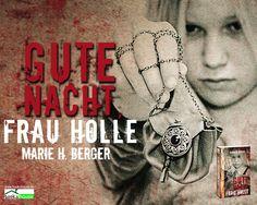 """Gute Nacht, Frau Holle"" von Marie H. Berger ab November 2013 im bookshouse Verlag.  www.bookshouse.de/wallpapers/"