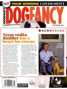 It's Tito & our distillery rescue efforts in the latest issue of Dog Fancy Magazine!