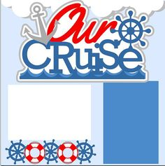Cruise 2-page 12 X12 Scrapbook Page Kit or Premade Layout