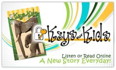Keys for Kids is a daily devotional for children ages 6-12. Follow this link to learn more, read and listen online, or sign up to get a copy mailed to you.