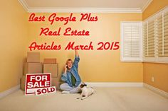 Best Google+ Real Estate Articles March 2015  http://massrealestatenews.com/best-google-real-estate-articles-march-2015/  #realestate