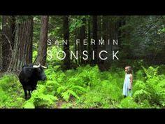 San Fermin - Sonsick