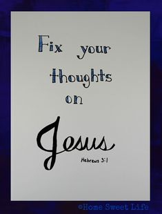 Home Sweet Life, Hebrews Hebrews 3, Christian Parenting, Parenting 101, Jesus Saves, Fix You, Sweet Life, Mom Blogs, Bible Verses, Homeschool