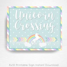 Unicorn Crossing Rainbow Birthday Party Printable Sign YOU Print Pastel Blue White Stars  INSTANT DOWNLOAD READY UPON COMPLETION OF PURCHASE  Please convo us if youd like to customize the text/graphic!  Our signs are formatted to 8x10 unless otherwise requested. This listing does not include color changes or verbiage tweaks, if youre interested in tweaking the design please convo us before purchase. We can create an entire party to coordinate with this sign, convo us for details