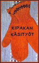 NEULEOHJEITA - KÄTEVÄ EMÄNTÄ - Vuodatus.net - Gloves, Knitting, Winter, Fashion, Crochet Angels, Winter Time, Moda, Tricot, Fashion Styles