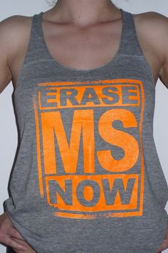 """Erase MS Now"" tank by Kid Dangerous Grime Couture. 100% of proceeds benefits MS research."