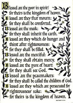 [the beatitudes] Matthew ((*JeSuS describes the characteristics of true christians during the sermOn on the mOunt.*)) GOD iS MY BFF ! Favorite Bible Verses, Bible Verses Quotes, Matthew 5 3, Saint Matthew, Catholic Confirmation, Scripture Images, Images Of Christ, Christian Posters, Beatitudes