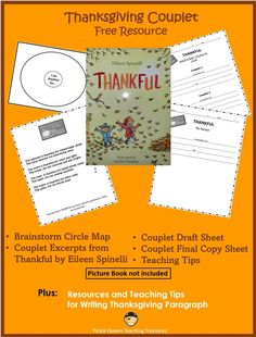 This FREE resource includes two writing activities. One is based on Eileen Spinelli's book, Thankful, in which individuals in a community share what they are thankful for. The book is written in couplets and lends itself to teaching how to write a couplet. The additional activity is paragraph writing.