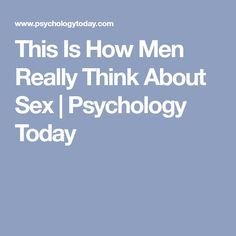 How men think about sex