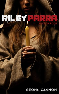 Riley Parra: Season Four by Geonn Cannon -- With the war on hold until Marchosias names a new champion, a group of acoyltes for the side of Good arrive in the city to bolster Riley's advantage through the power of prayer. But a lack of hostilities doesn't mean there's peace. A new demonic player soon begins making his name among the Five Families, making a power play that would consolidate every demon in the city under his command.