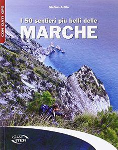I 50 sentieri più belli delle Marche di Stefano Ardito https://www.amazon.it/dp/8881772256/ref=cm_sw_r_pi_dp_x_ft.AybQYQ7BEN
