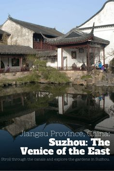 Suzhou, Jiangsu in China is called the Venice of the East. An old Chinese proverb says that it's paradise on earth, go check it out!
