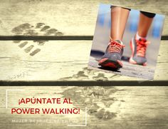 Tendencias... ¡Apúntate al Power Walking!
