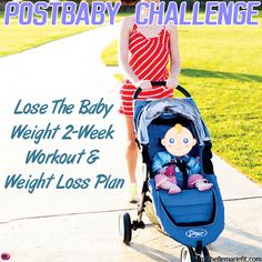 14 Day Postnatal Workout PlanFor Losing BABY WEIGHT and getting body back.    Home workouts, no gym needed.  Short, totally doable workouts.