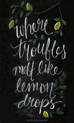 Chalkboard art quotes - Where Troubles Melt Like Lemon Drops (Free Chalkboard Printable) – Chalkboard art quotes Chalkboard Doodles, Chalkboard Art Quotes, Chalkboard Drawings, Chalkboard Lettering, Chalkboard Designs, Chalkboard Printable, Chalkboard Ideas, Chalkboard Art Kitchen, Summer Chalkboard Art