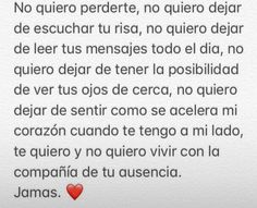 Amor Quotes, Love Quotes, Frases Love, Dear Crush, Love Phrases, Love You, My Love, Couple Quotes, Spanish Quotes
