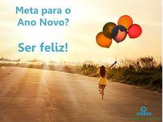 Meta para o Ano Novo: ser FELIZ!