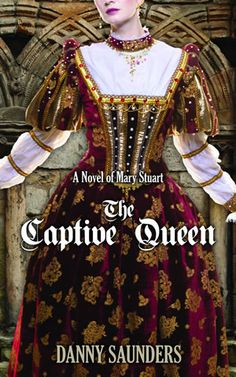 Giveaway of The Captive Queen: http://theteddyrosebookreviewsplusmore.com/2014/09/giveaway-the-captive-queen-a-novel-of-mary-stuart-by-danny-saunders.html