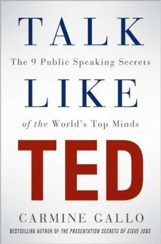 Talk Like TED: The 9 Public Speaking Secrets of the World's Top Minds #startup #onlinebusiness #entrepreneur