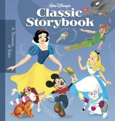 Walt Disney's Classic Storybook (Storybook Collection) by Various, http://www.amazon.com/dp/1423110781/ref=cm_sw_r_pi_dp_-r9-rb133G3MD