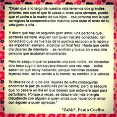 PC Decir No, Tumblr, Quotes, Romance, Paulo Coelho, Deep Thoughts, Father, Words, Falling Out Of Love