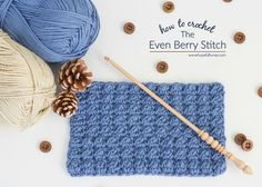 Some of you may remember that I couple of weeks ago I excitedly shared my tutorial for the Uneven Berry Stitch. It was such a hit, that I immediately decided to buckle down and put together this fun l