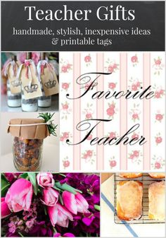 Teacher Gifts - last minute with style - foodie gifts, pampering gifts, practical gifts & lovely printable tags.