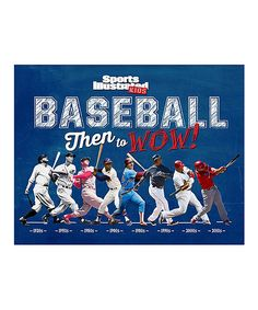 Look at this Sports Illustrated Kids: Baseball Then to Wow! Hardcover on #zulily today!