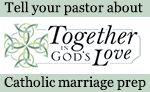 Together in God's Love Catholic marriage preparation program