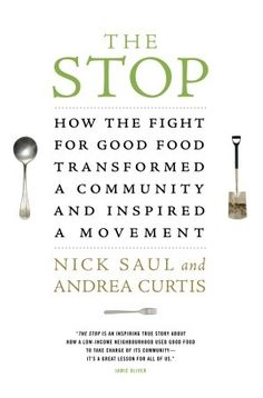 The Stop by Nick Saul & Andrea Curtis