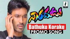 Bathuku Koraku Promo Song || Naradhudu Telugu Movie || Dhanush || geneli...