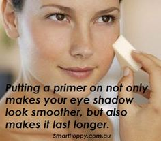 #Makeup #Tip: Putting a primer on not only makes your eye shadow look smoother, but also makes it last longer.