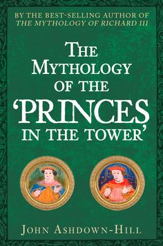 When was the story of the murder of the 'princes in the Tower' put out? What bones were found at the Tower of London, and when? Can DNA now reveal the truth?