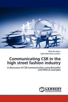 NEW Communicating Csr in the High Street Fashion Industry by Helle Knudsen Paper | eBay