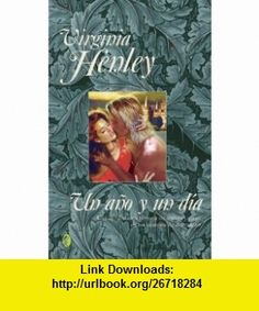 Un ano y un dia (9789501523157) Virginia Henley, Ana Mazia , ISBN-10: 9501523152  , ISBN-13: 978-9501523157 ,  , tutorials , pdf , ebook , torrent , downloads , rapidshare , filesonic , hotfile , megaupload , fileserve