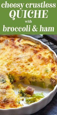 Crustless Quiche with Broccoli Ham and Cheese! Ham broccoli and cheese take center stage in this crustless quiche! It's low-carb gluten-free and full of rich creamy goodness! Ham And Broccoli Quiche, Ham Quiche, Ham And Cheese Quiche, Broccoli And Cheese, Crustless Quiche Lorraine, Asparagus Quiche, Low Carb Recipes, Cooking Recipes, Quish Recipes