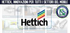 F.lli Di Donato | HETTICH, innovazioni per tutti i settori del Mobile