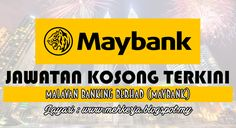 Jawatan Kosong di Malayan Banking Berhad (Maybank) - 13 Nov 2016   Maybank was incorporated on 31 May 1960 and commenced operations on 12 September 1960. On 17 February 1962 the bank was listed on the Kuala Lumpur Stock Exchange (now known as Bursa Malaysia). Today it is the largest financial services group in Malaysia.  Jawatan Kosong Terkini 2016diMalayan Banking Berhad (Maybank)  Positions:  Team Leader Maybank Group Customer Care Customer Service Executive Maybank Group Customer Care…