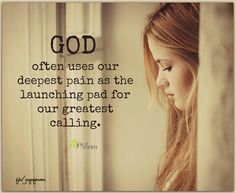 God often uses our deepest pain as the launching pad for our greatest calling. Faith Quotes, Bible Quotes, Me Quotes, Bible Verses, Scriptures, Advice Quotes, Quotes About God, Quotes To Live By, Cool Words