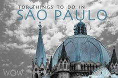 Top 10 Things To Do In São Paulo