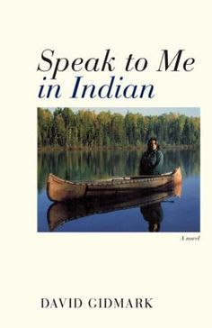 Speak to Me in Indian by David Gidmark