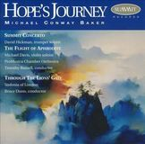Hope's Journey: The Music of Michael Conway Baker [CD]