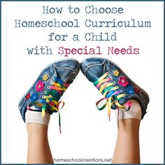 How to Choose Homeschool Curriculum for a Child with Special Needs from @jolanthe.  Pinned by CSHC.