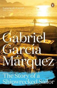 The Story of a Shipwrecked Sailor - Gabriel Garcia Marquez - http://thesubwayreader.com/2014/04/top-60-gabriel-garcia-marquez-book-covers/