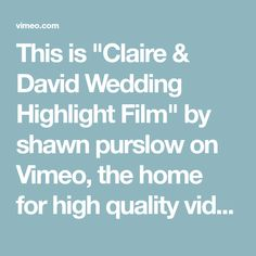 Wedding video by Shawn Purslow. Church service at Christ Church. Got Married, Getting Married, Wedding Highlights, Party Venues, Christening, Claire, Weddings, How To Plan, Film