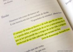 Fernando Pessoa http://tmblr.co/ZsEMXy1ERnUQZ #palavrasbonitas #fernandopessoa vanroses.tumblr.com