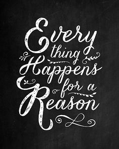 """Everything Happens for a Reason"" by wolfandbird on Redbubble."