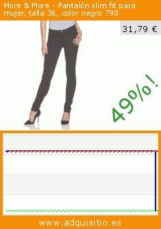 More & More - Pantalón slim fit para mujer, talla 36, color negro 790 (Ropa). Baja 49%! Precio actual 31,79 €, el precio anterior fue de 61,75 €. https://www.adquisitio.es/more-more/pantal%C3%B3n-slim-fit-mujer-3