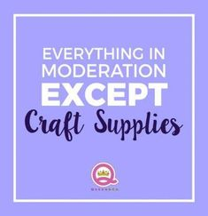 31 Ideas Craft Room Sayings Scrapbook Paper For 2019 Scrapbook Quotes, Scrapbook Paper, Craft Room Signs, Funny Quotes, Funny Memes, Witty Quotes, Mom Quotes, Quilting Quotes, Addiction Help