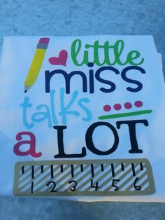Cute Girls Little Miss Talks Alot, First Day of School Shirt, Handmade, Personalized Schools First, Love You, My Love, Little Miss, First Day Of School, Cute Shirts, I Shop, Long Sleeve Shirts, Super Cute